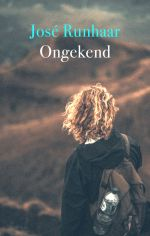 Runhaar, Jose – Ongekend
