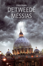 Meade, Glenn - De tweede Messias