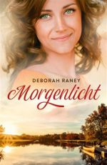 Raney, Deborah - Morgenlicht