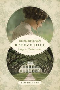 Hillman, Pam - De belofte van Breeze Hill