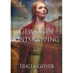 Goyer, Tricia - Gewaagde ontsnapping